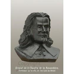 """"""" Daniel de la Touche de la Ravardière """""""